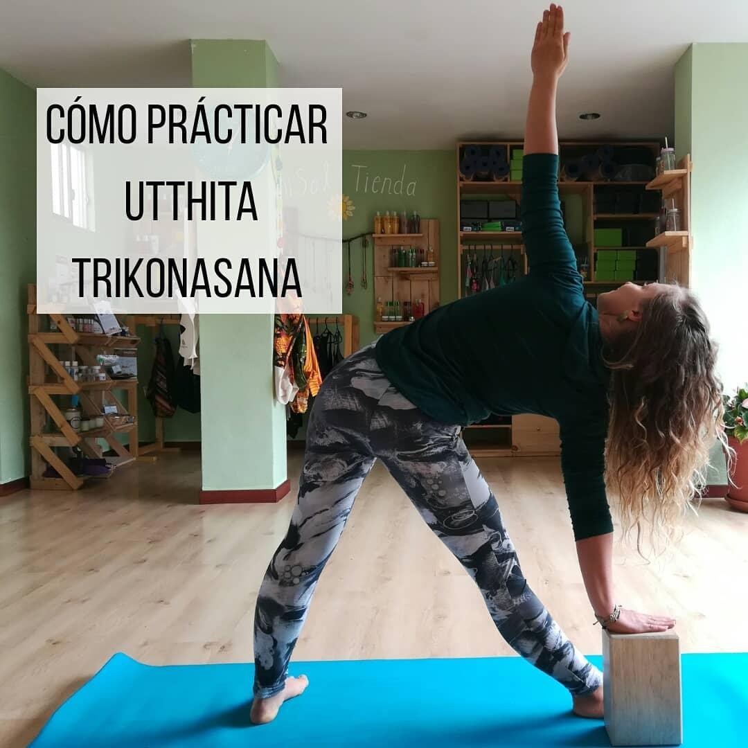 Cómo practicar: Utthita Trikonasana